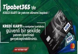 tipobet365 sitesinde artık kredi kartı ile yatırım yapabileceksiniz.