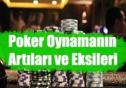 online poker ve casino oyunları oynamanın artı ve eksileri nelerdir ?