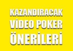 Kazandıracak video poker önerileri