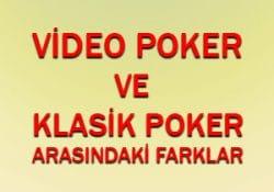Video poker ve klasik poker arasındaki farklar