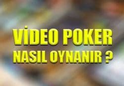 Video poker nasıl oynanır ?