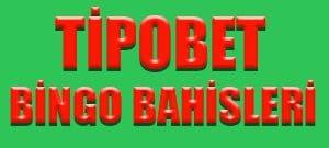 Tipobet365 sitesinde bingo bahisleri